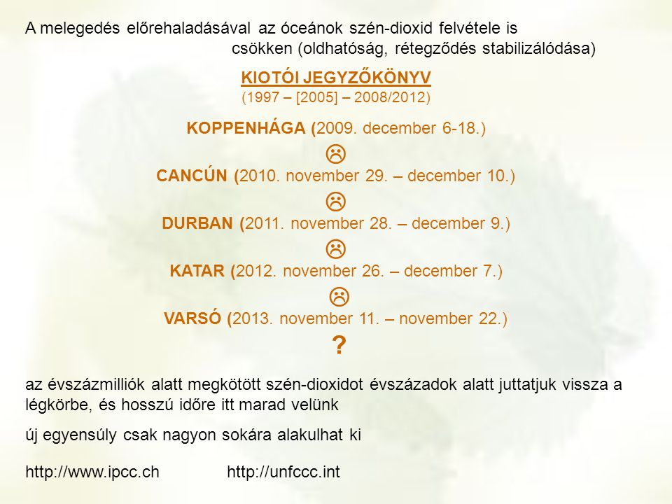 KIOTÓI JEGYZŐKÖNYV (1997 – [2005] – 2008/2012)